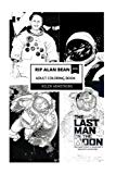 RIP Alan Bean Adult Coloring Book: NASA Astronauts and Space Exploration, Alan Bean Tribute ...
