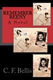 Remember Reeny: A Novel
