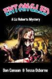 Entangled: A Liz Roberts Mystery