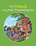 The Friends of Little Tyrannosaurus