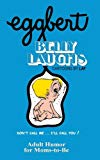 EGGBERT's Belly Laughs: From the original published in 1974