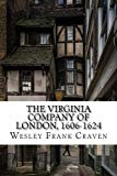 The Virginia Company Of London, 1606-1624