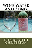 Wine Water and Song