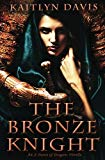 The Bronze Knight (A Dance of Dragons)