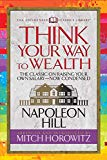 Think Your Way to Wealth (Condensed Classics): The Master Plan to Wealth and Success from th...