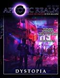 Dystopia (Aphotic Realm Magazine) (Volume 4)