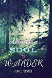 Allow Your Soul to Wander Travel Planner