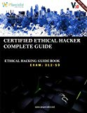 CEH v10: EC-Council Certified Ethical Hacker Complete Training Guide with Practice Questions...