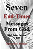 Seven End-Times Messages From God - KDP Print Edition