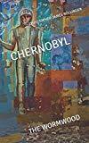 Chernobyl The Wormwood