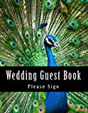 Wedding Guest Book: 50 Pages, Large Print Guest Book for Weddings (Volume 8)