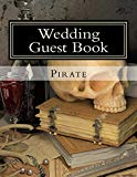 Wedding Guest Book: 50 Pages, Large Print Guest Book for Weddings (Volume 11)