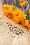 It's A Conspiracy Journal for Freedom: Fedalicious Savory Eats & Sweet Treats