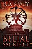 The Belial Sacrifice (The Belial Series) (Volume 14)