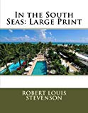 In the South Seas: Large Print