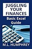 Juggling Your Finances: Basic Excel Guide
