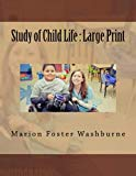 Study of Child Life : Large Print