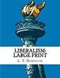 Liberalism: Large Print