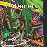 Untamed: Created by Dylan Bellis