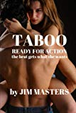 Taboo: Ready for Action: The Brat Gets What She Wants