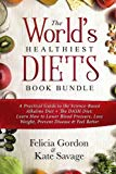 The World's Healthiest Diets Book Bundle: A Practical Guide to the Science-Based Alkaline Di...