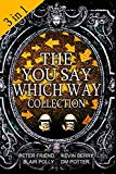 The You Say Which Way Collection: Dungeon of Doom, Secrets of the Singing Cave, Movie Myster...