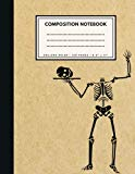 College Ruled Composition Notebook: Funny Skeleton Brown Paper Soft Cover   Large (8.5 x 11 ...
