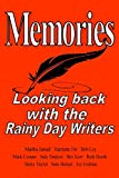 Memories: Looking back with the Rainy Day Writers