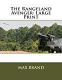 The Rangeland Avenger: Large Print