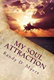 My Soul Attraction