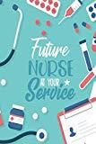 Future Nurse At Your Service