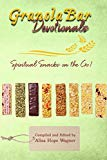 Granola Bar Devotionals: Spiritual Snacks on the Go!