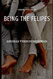 Being The Felipes (Jeremy Felipe)