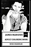 James Marsden Adult Coloring Book: Westworld Star and Former Versace Model, Legendary Actor ...