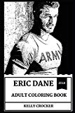 Eric Dane Adult Coloring Book: Dr. Mark Sloan from Grey's Anatomy and Charmed Star, Hot Mode...