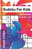 Sudoku For Kids 150 Medium Sudoku 4x4: Puzzle books for kids