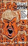 Trump Fiction: ECR Special Edition