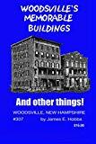 WOODSVILLE'S MEMORABLE BUILDINGS