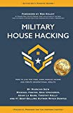 Military House Hacking: How to Live for Free, Earn Passive Income and Create Generational We...