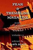 Fear & Trembling Magazine: Volume 1.1