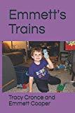 Emmett's Trains (Emmett Books)