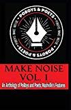 Make Noise Vol. 1: A Po' Boys and Poets Nashville Anthology