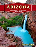 Arizona Real Estate Open House Guest Book: Spaces for guests' names, phone numbers, email ad...