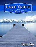 Lake Tahoe Real Estate Open House Guest Book: Spaces for guests' names, phone numbers, email...