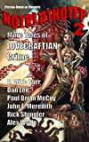 Noirlathotep 2: More Tales of Lovecraftian Crime