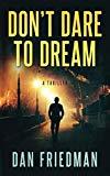 Don't Dare to Dream