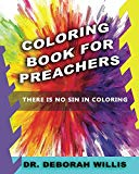 Coloring Book For Preachers: There's No Sin In Coloring