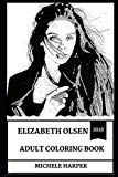 Elizabeth Olsen Adult Coloring Book: Wanda from Marvel Universe and Hot Millennial Star, Bea...