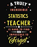 A Truly Incredible Statistics Teacher Is Hard To Find and Impossible To Forget: Blank Line T...