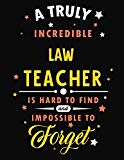 A Truly Incredible Law Teacher Is Hard To Find and Impossible To Forget: Blank Line Teacher ...